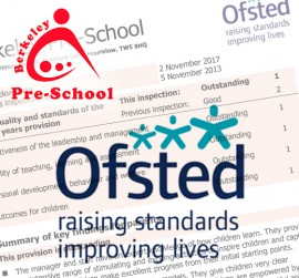 Berkeley Pre-School is OUTSTANDING in ALL areas by Ofsted