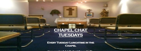 CHAPEL CHAT TUESDAYS
