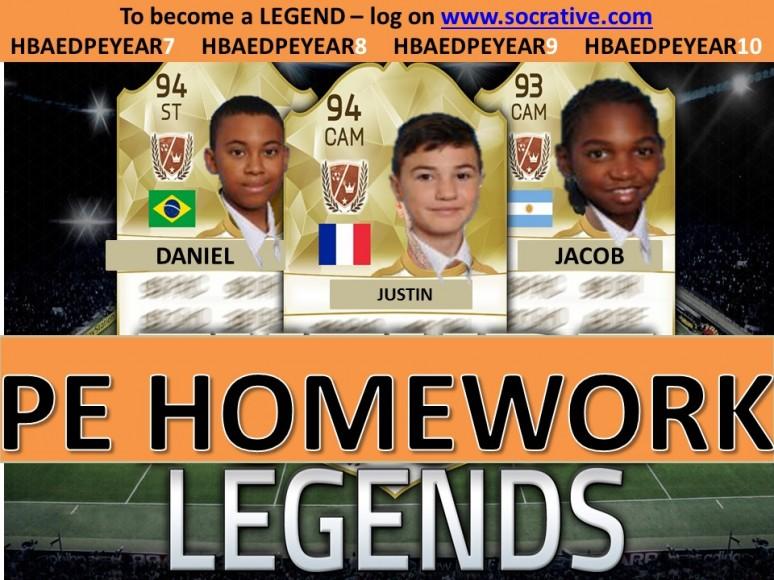 PE Homework legends Y7  18-11-16