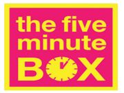 The 5 minute box