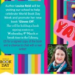 As part of our World Book Day celebrations, author Louisa Reid will be coming to this school next Wednesday, 4th March