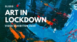 Art in 'lockdown' video exhibition 2020