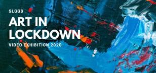 Art in 'lockdown' video exhibition 2020
